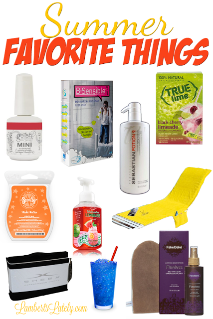 Favorite Products for Summer || Scentsy Sheex Gelish Sebastian Potion 9 Fake Bake Flawless Bath and Body Works